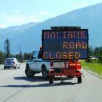 The RCMP closed Maligne Lake Road. Photo - P. Clarke.